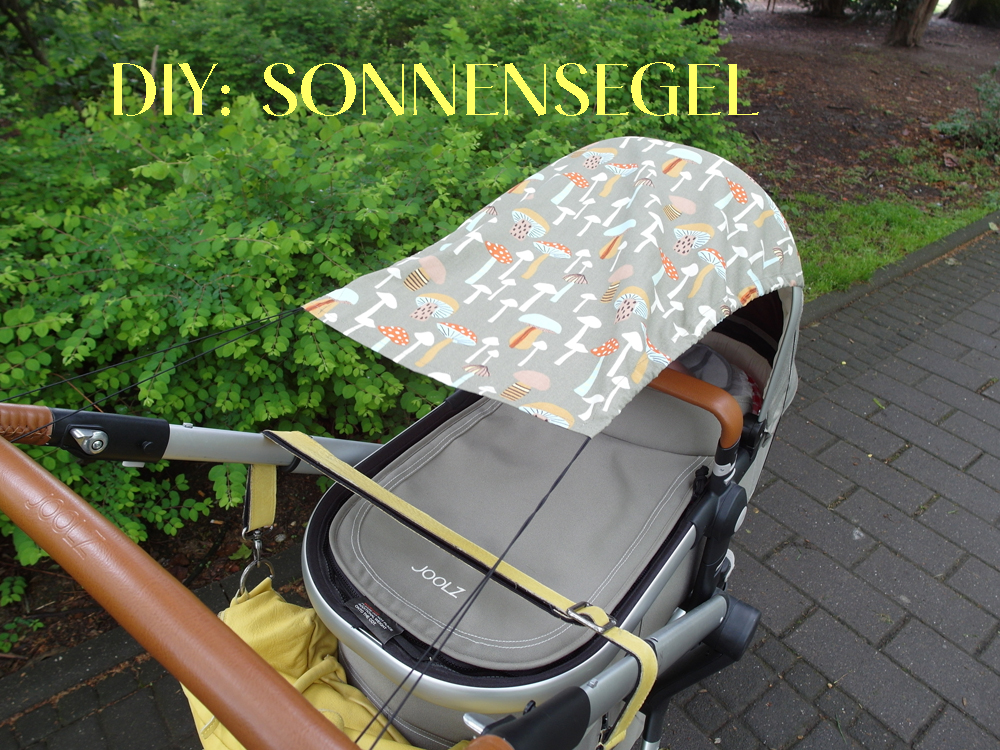 diy sonnensegel f r den kinderwagen le carrouselblog. Black Bedroom Furniture Sets. Home Design Ideas